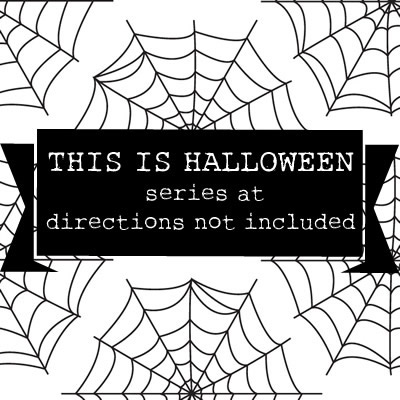 This is Halloween Series at Directions Not Included