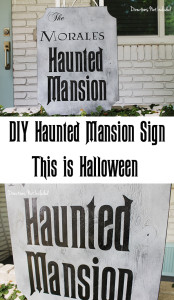 DIY Haunted Mansion Sign - This is Halloween